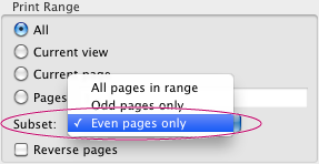 Select Even Pages Only from Subset menu, Print Range