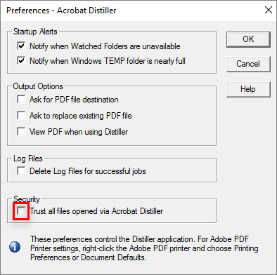 Select to trust all files opened via Acrobat Distiller