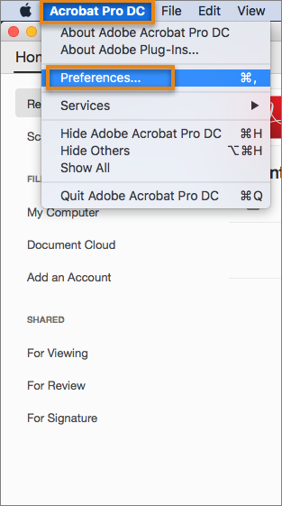 macOS: Open the Preferences dialog box from the Acrobat / Acrobat Reader menu