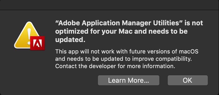 Warning - Adobe Application Manager not optimized for your Mac