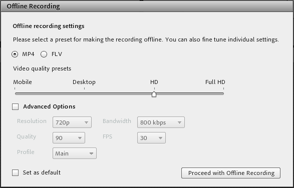 Dialog bog to set conversion options to create an offline recording.