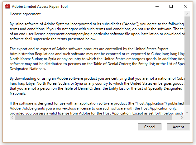 Accept the Limited Access Repair tool license agreement