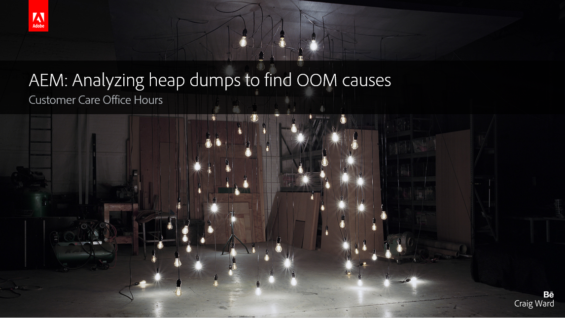 Adobe Experience Manager: Analyzing heap dumps to find OOM causes