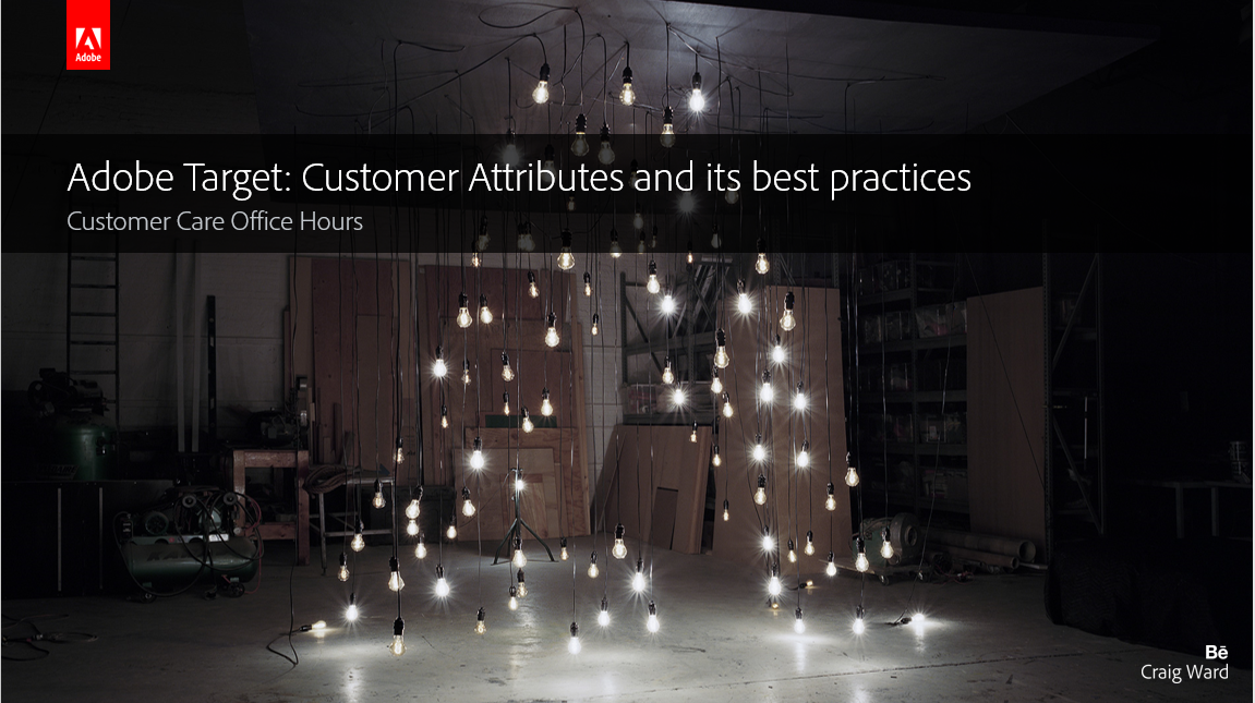 Adobe Target: Customer Attributes and its best practices