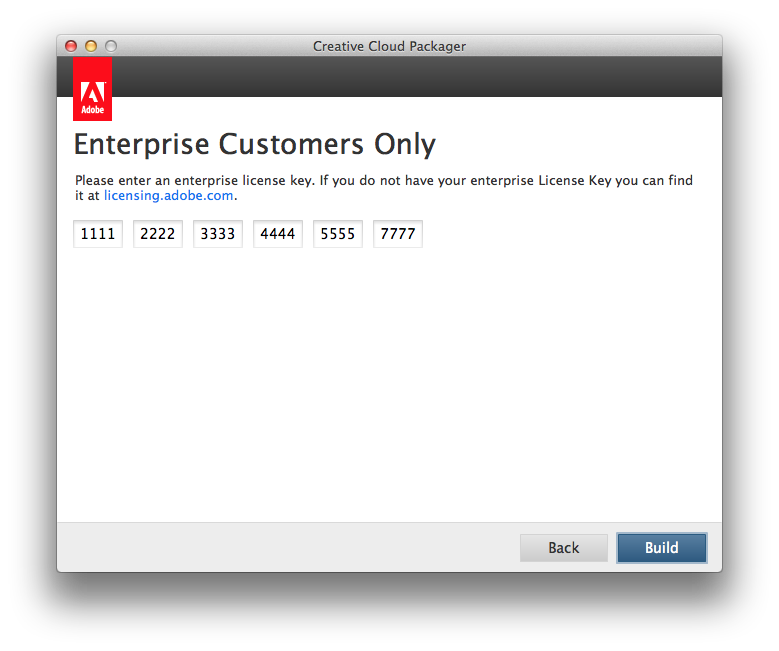 Enter the enterprise license key, click build