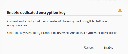 Enable Dedicated Encryption Key