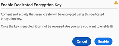 Enable Dedicated Encryption Key dialog box