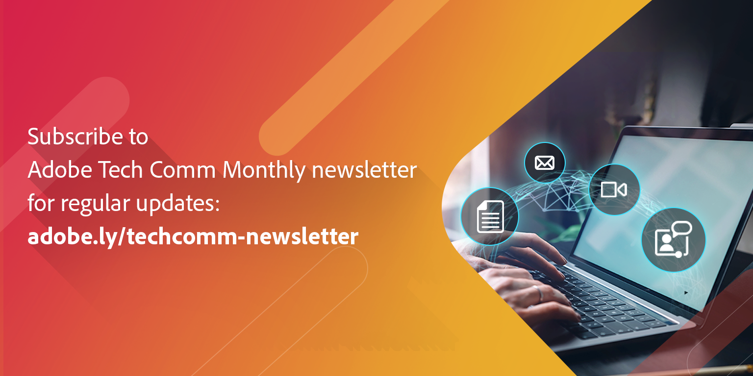 Subscribe to the Adobe Technical Communication Newsletter