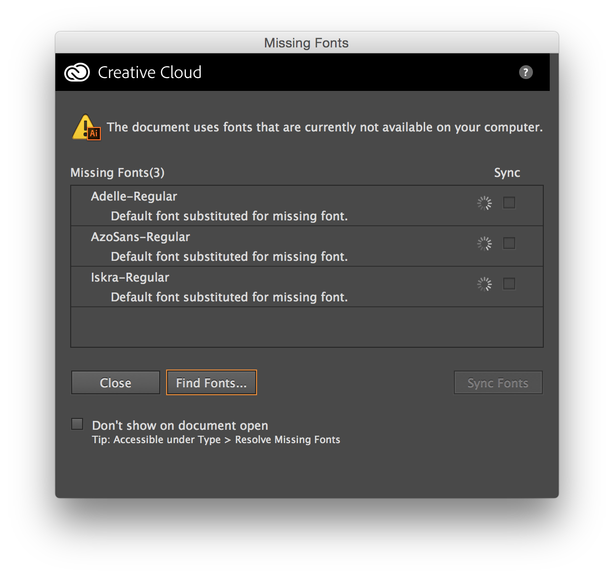Missing Fonts dialog performs a check for availability of the fonts on the Typekit website