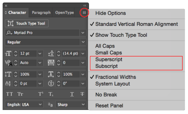Superscript and Subscript options in the Character panel menu