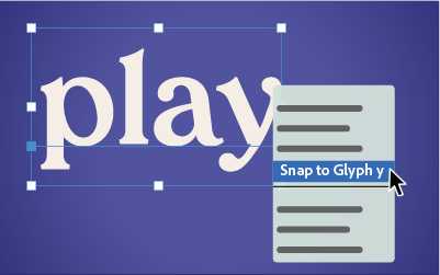 snap to individual glyph
