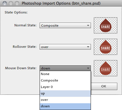 Use the Photoshop Import Options dialog box to associate existing Photoshop layers with the desired button states.