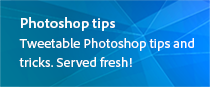 Photoshop tips - Tweatable Photoshop tips and tricks. Served fresh!