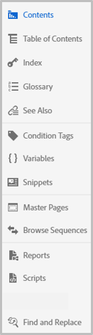 In the left toolbar, click the desired project component to open its corresponding panel.