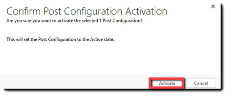 The Confirm Post Configuration Activation pop-up