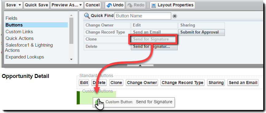 Drag the Button 'Send for Signature' from the top section to the 'Custom Buttons' box