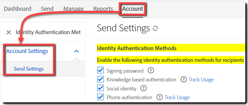 Navigate to Account > Account Settings > Send Settings