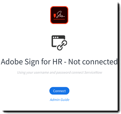 Classic Adobe Sign for HR (ServiceNow) Installation Guide