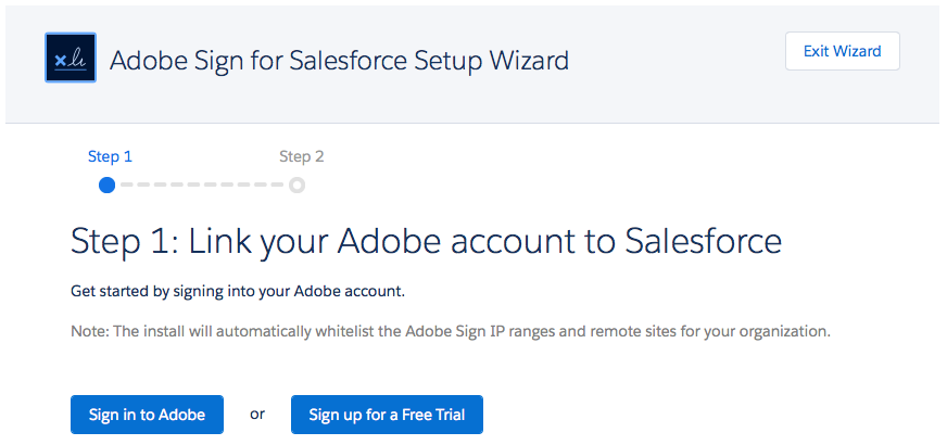 Den forbedrede konfigurationsguide til at knytte din Adobe Sign-konto til din Salesforce-konto.