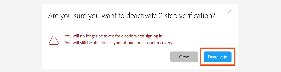 Confirm deactivation