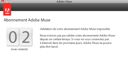 Validation de votre abonnement Adobe Muse impossible