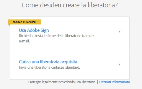 Scegli Adobe Sign o acquisisci la liberatoria