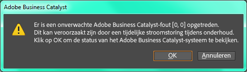 Er is een onverwachte Adobe Business Catalyst-fout [0, 0] opgetreden.